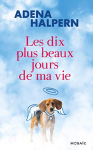 """Couverture du livre : """"Les dix plus beaux jours de ma vie"""""""
