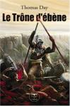 """Couverture du livre : """"Le trône d'ébène"""""""