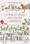"""Couverture du livre : """"La bibliothèque des coeurs cabossés"""""""