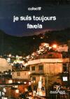 """Couverture du livre : """"Je suis toujours favela"""""""