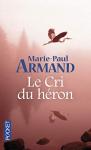 """Couverture du livre : """"Le cri du héron"""""""