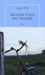 """Couverture du livre : """"Mentir n'est pas trahir"""""""