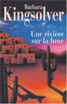 """Couverture du livre : """"Une rivière sur la lune"""""""