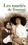 """Couverture du livre : """"Les mariés de Tournai"""""""