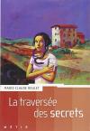 """Couverture du livre : """"La traversée des secrets"""""""