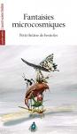 """Couverture du livre : """"Fantaisies microcosmiques"""""""
