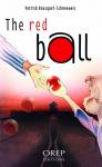 """Couverture du livre : """"La balle rouge"""""""