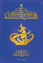 """Couverture du livre : """"La résurrection de l'épouvanteur"""""""