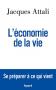 """Couverture du livre : """"L'économie de la vie"""""""
