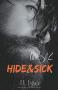 """Couverture du livre : """"Hide & sick"""""""
