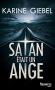 """Couverture du livre : """"Satan était un ange"""""""