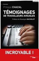"""Couverture du livre : """"Témoignages de travailleurs aveugles"""""""