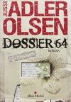 """Couverture du livre : """"Dossier 64"""""""