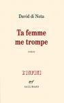 """Couverture du livre : """"Ta femme me trompe"""""""