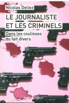 """Couverture du livre : """"Le journaliste et les criminels"""""""