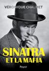 """Couverture du livre : """"Sinatra et la mafia"""""""