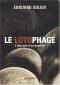 """Couverture du livre : """"Le lotophage"""""""