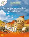 """Couverture du livre : """"Pas de poules mouillées au poulailler !"""""""