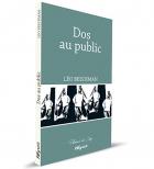 """Couverture du livre : """"Dos au public"""""""