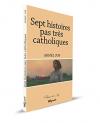 """Couverture du livre : """"Sept histoires pas très catholiques"""""""