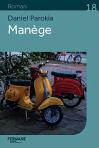 """Couverture du livre : """"Manège"""""""