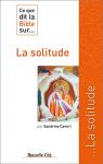 """Couverture du livre : """"Ce que dit la Bible sur ... La solitude"""""""