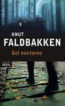 "Couverture du livre : ""Gel nocturne"""