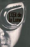 """Couverture du livre : """"L'oeil de la lune"""""""