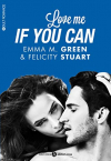 "Couverture du livre : ""Love me if you can"""