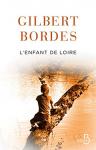 """Couverture du livre : """"L'enfant de Loire"""""""