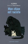 """Couverture du livre : """"Mon chien est raciste"""""""