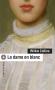 """Couverture du livre : """"La dame en blanc"""""""