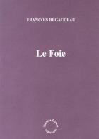 """Couverture du livre : """"Le foie"""""""