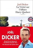 """Couverture du livre : """"La vérité sur l'Affaire Harry Quebert"""""""
