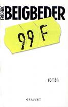 """Couverture du livre : """"99 francs"""""""