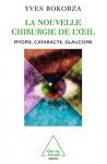 """Couverture du livre : """"La nouvelle chirurgie de l'oeil"""""""