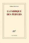 """Couverture du livre : """"La fabrique des pervers"""""""