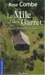 """Couverture du livre : """"Le mile des Garret 1"""""""