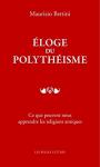 """Couverture du livre : """"Éloge du polythéisme"""""""