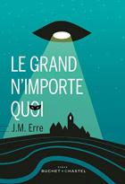 """Couverture du livre : """"Le grand n'importe quoi"""""""