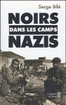 """Couverture du livre : """"Noirs dans les camps nazis"""""""