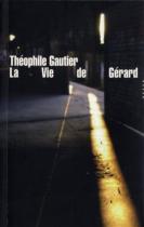 """Couverture du livre : """"La vie de Gérard"""""""