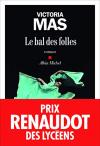 """Couverture du livre : """"Le bal des folles"""""""