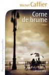 """Couverture du livre : """"Corne de brume"""""""