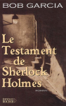 """Couverture du livre : """"Le testament de Sherlock Holmes"""""""