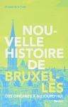 """Couverture du livre : """"Nouvelle histoire de Bruxelles"""""""