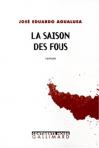 """Couverture du livre : """"La saison des fous"""""""
