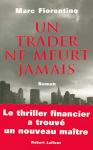 """Couverture du livre : """"Un trader ne meurt jamais"""""""