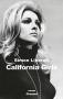 """Couverture du livre : """"California girls"""""""