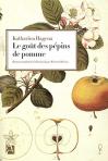 """Couverture du livre : """"Le goût des pépins de pomme"""""""